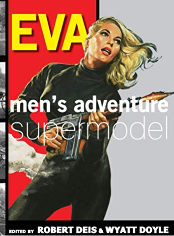 EVA: MEN'S ADVENTURE SUPERMODEL / Eva Lynd