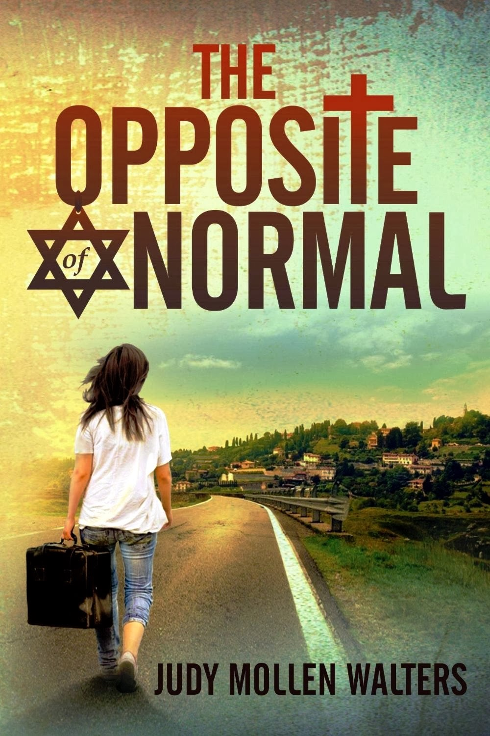 The Opposite of Normal [Kindle Edition]