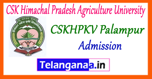 CSK Himachal Pradesh Agriculture University Palampur Admissions Notification
