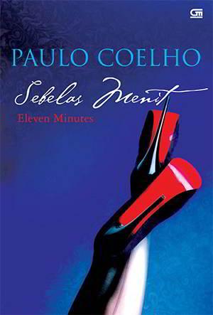 Eleven Minutes - Sebelas Menit PDF Karya Paulo Coelho