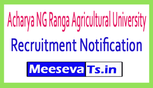 Acharya NG Ranga Agricultural University ANGRAU Recruitment