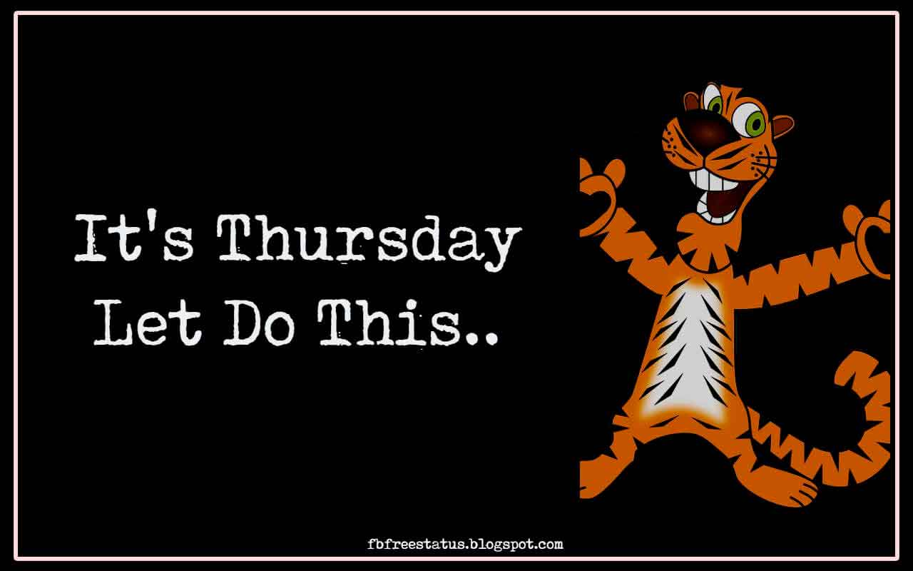 It's Thursday, Let Do This..