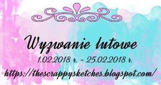 http://thescrappysketches.blogspot.com/2018/02/wyzwanie-lutowe.html