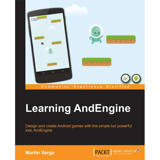 Learning AndEngine - New Tutorial Style Book about AndEngine Finally Published