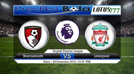 PREDIKSI SKOR Bournemouth vs Liverpool 08 DESEMBER 2018 19:30