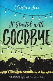 https://www.goodreads.com/book/show/27830287-it-started-with-goodbye?from_search=true