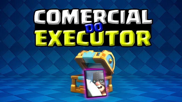 Nova Carta Executor do Clash Royale