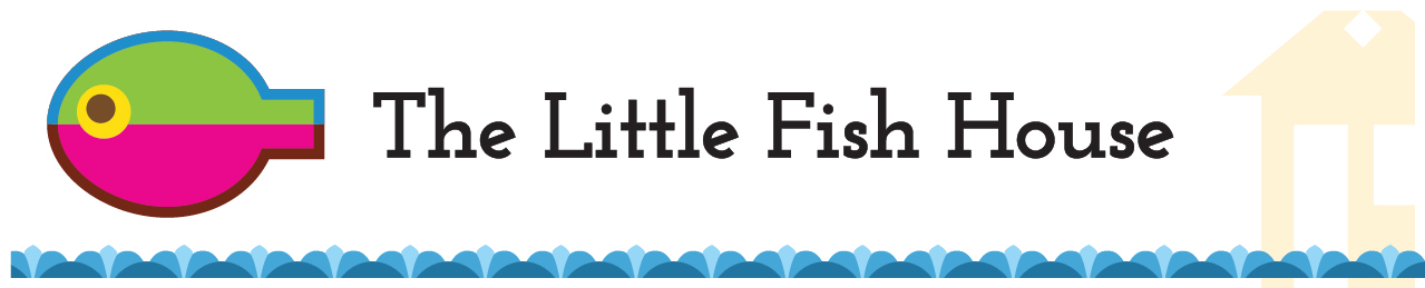 The Little Fish House
