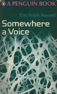 Cover image of short story collection Somewhere a Voice by Eric Frank Russell