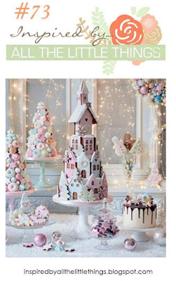 http://inspiredbyallthelittlethings.blogspot.com/2017/11/inspired-by-all-little-things-73.html