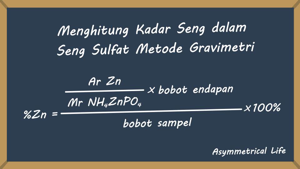 Perhitungan Kadar Seng dalam Seng Sulfat Metode Gravimetri