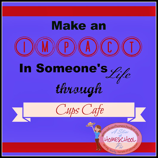 Make An Impact in Someone's Life Through Cups Cafe