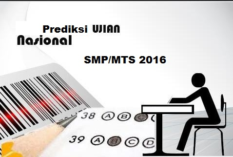 Download Prediksi Soal Un Smp Mts Tahun 2016 Bahasan