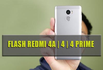 tutorial Cara Mudah Flash ROM Xiaomi Redmi 4 | 4A | 4 Prime dan 4 Pro dengan MiFlash