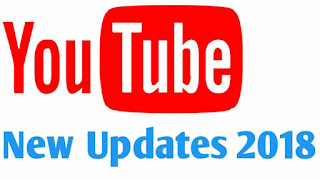 YouTube new Update 2018