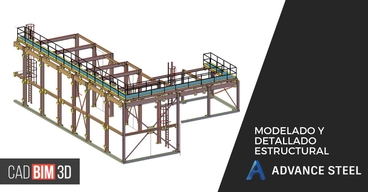Modelado y detallado estructural con Advance Steel
