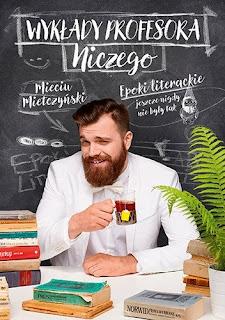 """Mieciu Mietczyński """"Wykłady Profesora Niczego"""""""