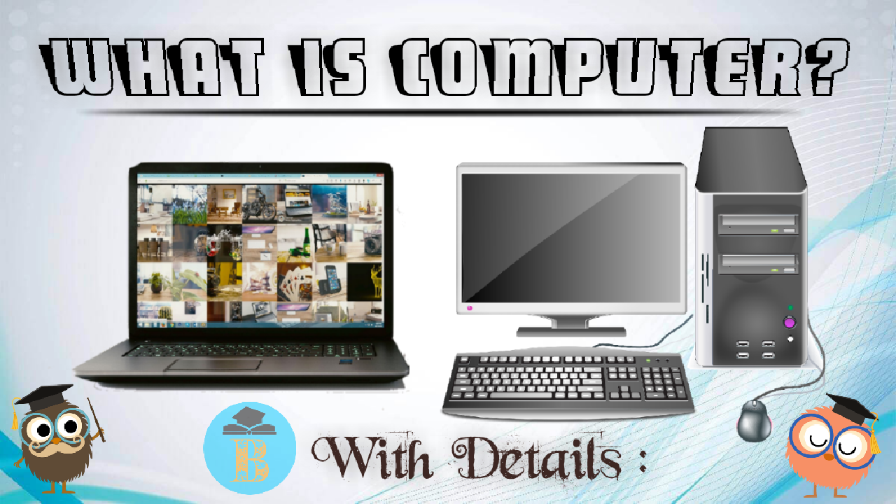 What is Computer? - BLOGWAPING