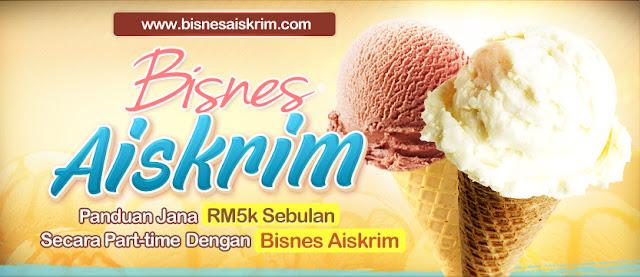 Panduan Bisnes Aiskrim Untuk Yang Ingin Memulakan Perniagaan