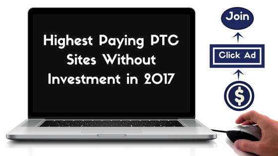 Highest paying Ptc Sites without investment