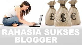 17 Rahasia Sukses Ngeblog dengan sangat sederhana $$$