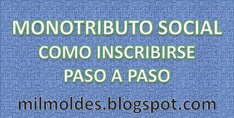 MONOTRIBUTO SOCIAL, COMO INSCRIBIRSE PASO A PASO