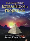Ensinamentos Extrafísico e projetivo pdf - Wagner Borges