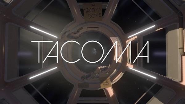 لعبة المغامرات Tacoma متوفرة الآن بالمجان ، للحصول عليها من هنا