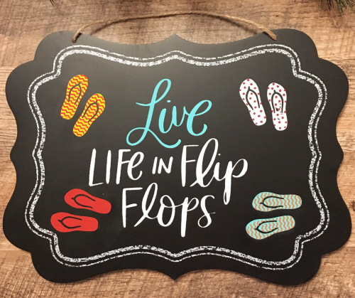 Chalk Flip Flop Quote Sign