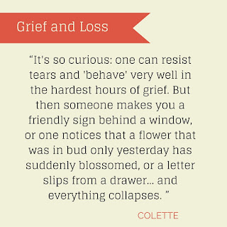 Grief Quote by Colette