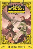 La epidemia misteriosa - Agencia Salamandra - Ana Alonso - Javier Pelegrin
