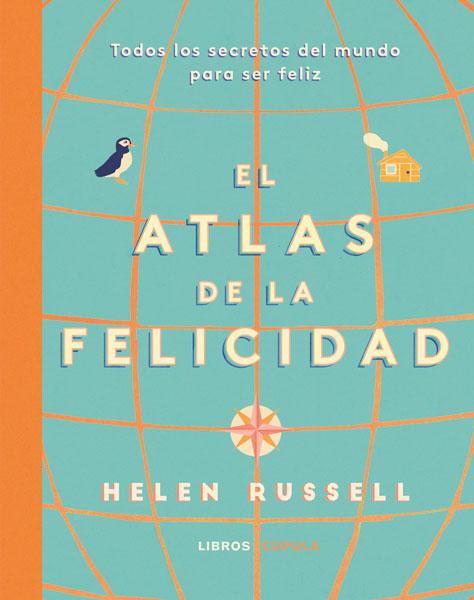 El atlas de la Felcidad de Helen Russell