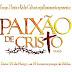 EQUIPE FÊNIX APRESENTA PAIXÃO DE CRISTO NESTA QUINTA-FEIRA,29