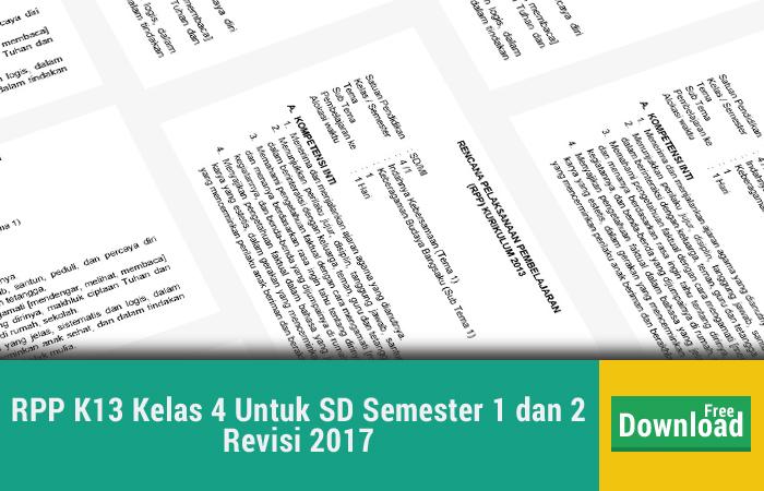 RPP K13 Kelas 4 Untuk SD Semester 1 dan 2 Revisi 2017