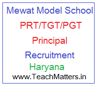 image : Mewat Model School Teacher Recruitment Haryana @ Teachmatters