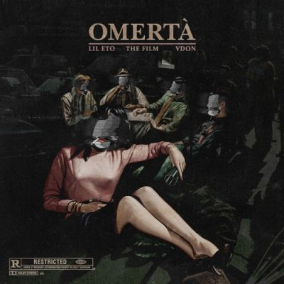 Lil Eto & V Don - Omerta: The Film - Album Download, Itunes Cover, Official Cover, Album CD Cover Art, Tracklist