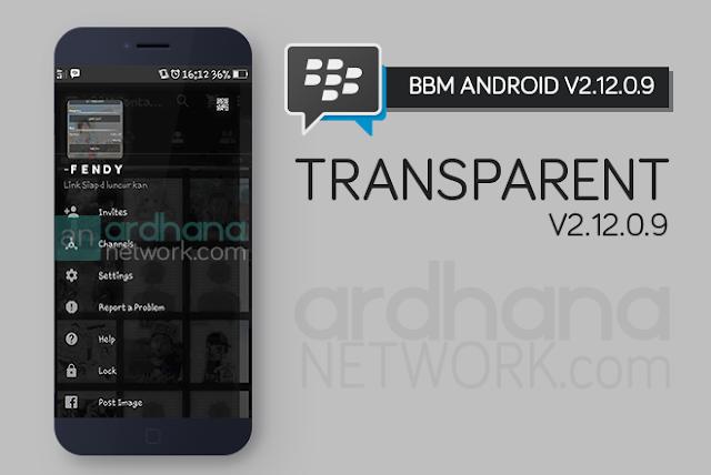 BBM Transparent V2.12.0.9 - BBM Android V2.12.0.9
