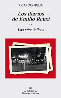 """""""Los diarios de Emilio Renzi"""" - Ricardo Piglia"""