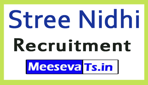 Stree Nidhi Recruitment