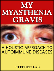 <b>My Myasthenia Gravis</b> by Stephen Lau