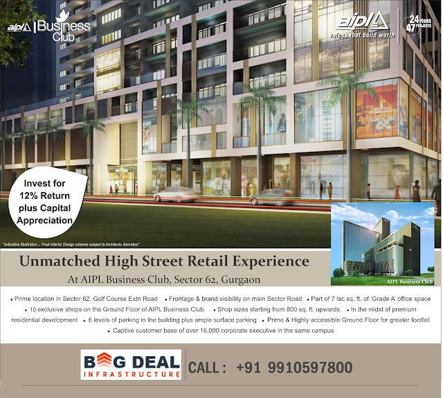 AIPL Business Club Sector 62 Gurgaon, AIPL Retail shops gurgaon, Commercial project on Golf Course Extension Road gurgaon, aipl gurgaon, aipl new launch gurgaon, aipl food courts gurgaon, aipl assured return sector 62 gurgaon, aipl ground floor retail shops, sector 62 ground floor retail shops gurgaon