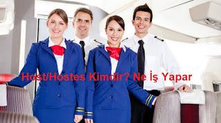 Host/Hostes Kimdir? Ne İş Yapar