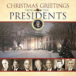 Review: Christmas Greetings from the Presidents