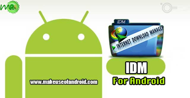 IDM Android APK Free Download