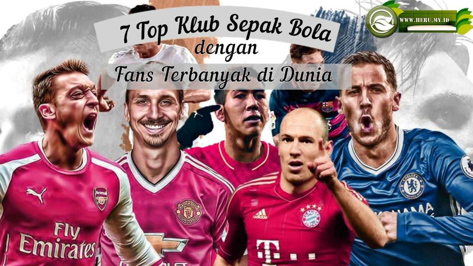 merupakan salah satu yang menjadi indikasi seberapa besar klub tersebut  7 Top Klub Sepak Bola dengan Fans Terbanyak di Dunia Hari Ini
