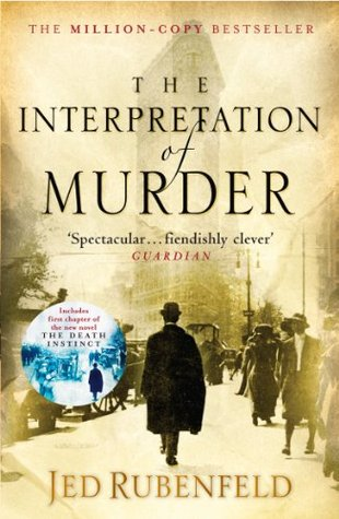 Jed Rubenfeld - Interpretation of Murder