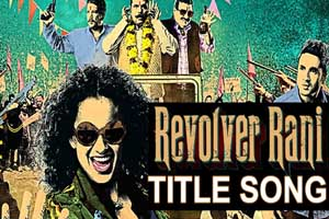 Revolver Rani (Title Song)