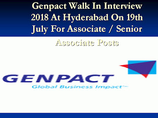 Genpact Walk In Interview 2018 At Hyderabad On 19th July For Associate / Senior Associate Posts