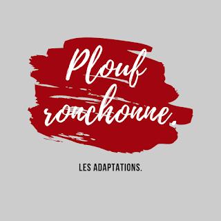https://ploufquilit.blogspot.com/2019/02/plouf-ronchon-adaptations-oeuvres-litteraires.html