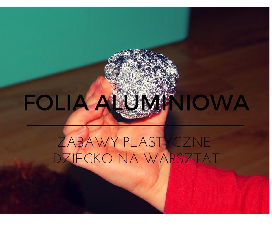 folia aluminiowa plastyka